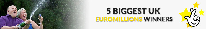 5 biggesr euromillions winners in UK