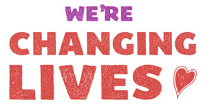 We are changing lives - good causes